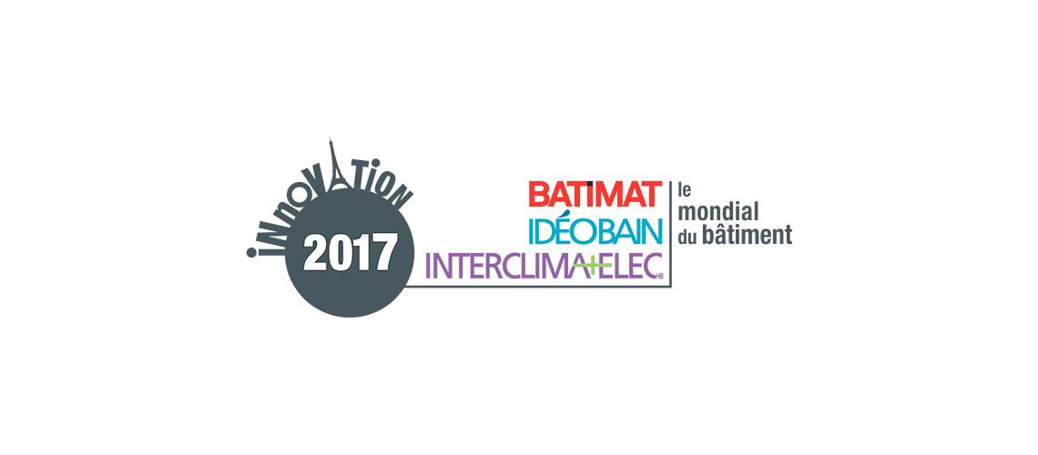 Les nominés du Concours de l'innovation 2017 du Mondial du bâtiment