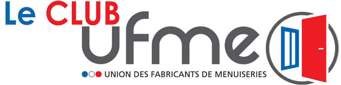 """""""Le Club UFME"""", nouvelle appli des professionnels de la fenêtre adhérents à l'UFME"""