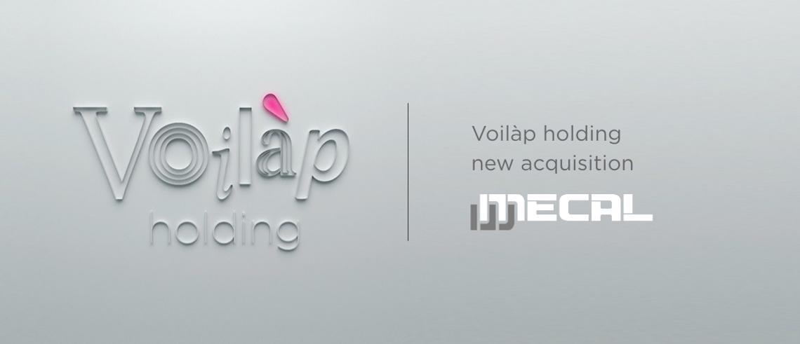 Le groupe Voilàp reprend Mecal et vise un chiffre d'affaires de 350 millions d'euros en 2020
