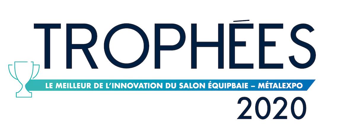 Équipbaie-Métalexpo - Trophées 2020 : les inscriptions sont ouvertes jusqu'au 15 juin !