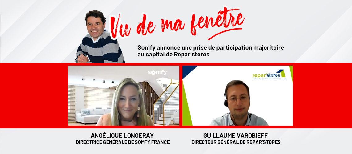 Vidéo exclusive : Angélique Longeray et Guillaume Varobieff : émission sur la prise de participation de Somfy dans le capital de Repar'stores
