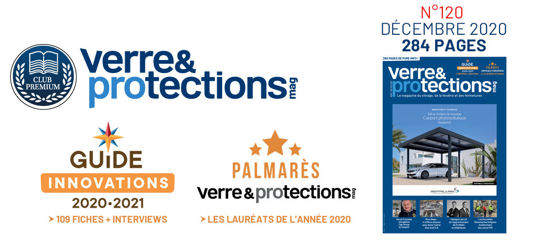 Verre & Protections Magazine 120 vient de paraître