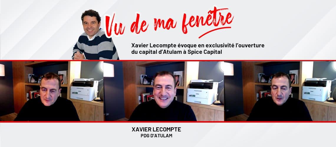 Vidéo : Xavier Lecompte évoque en exclusivité l'ouverture du capital d'Atulam à Spice Capital