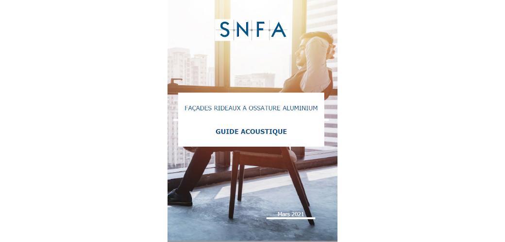 Le SNFA publie le premier guide de l'acoustique des façades rideaux à ossature aluminium